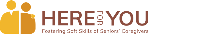 Here For You: Fostering Soft Skills of Seniors' Caregivers